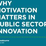 How to motivate public servants to innovate? That is the question!