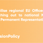 #CohesionPolicyTips - Mobilise regional EU offices!
