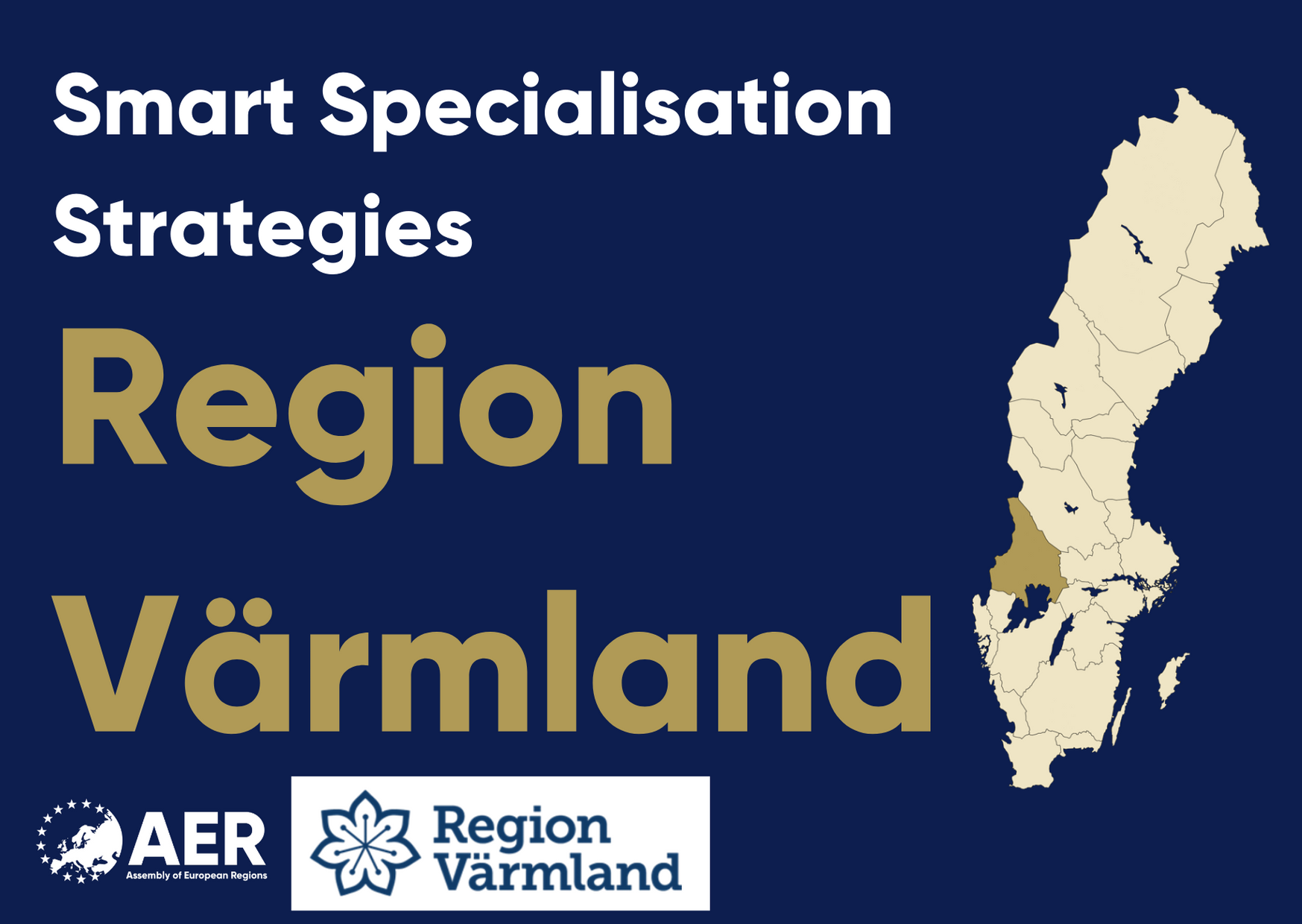Territorial Approach to Smart Specialisation: Experience from Värmland
