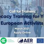 Call for Trainers: Advocacy Training for Young European Activists