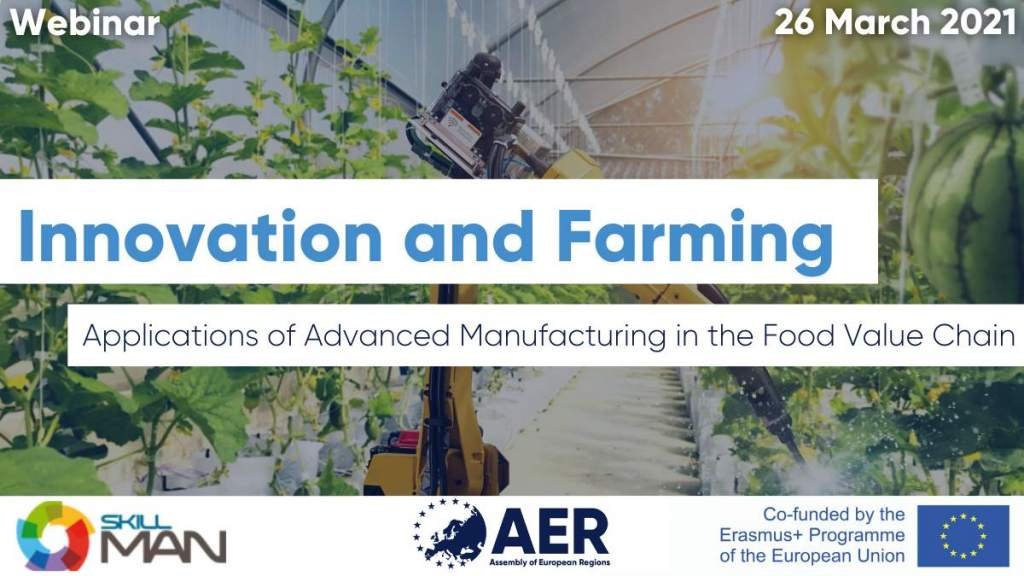 Registrations open! Innovation and Farming: Applications of Advanced Manufacturing in the Food Value Chain