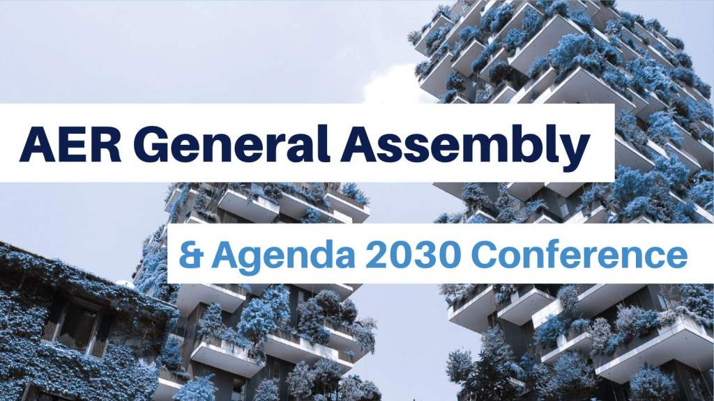 REGISTER NOW — AER General Assembly & Agenda 2030 Conference: Transforming Regions, Changing the World